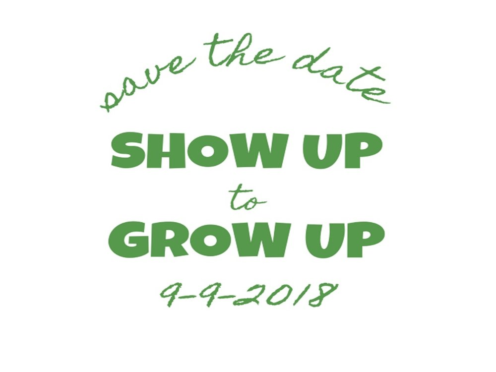 show-up-to-grow-up-save-the-date-8-15-18.jpg