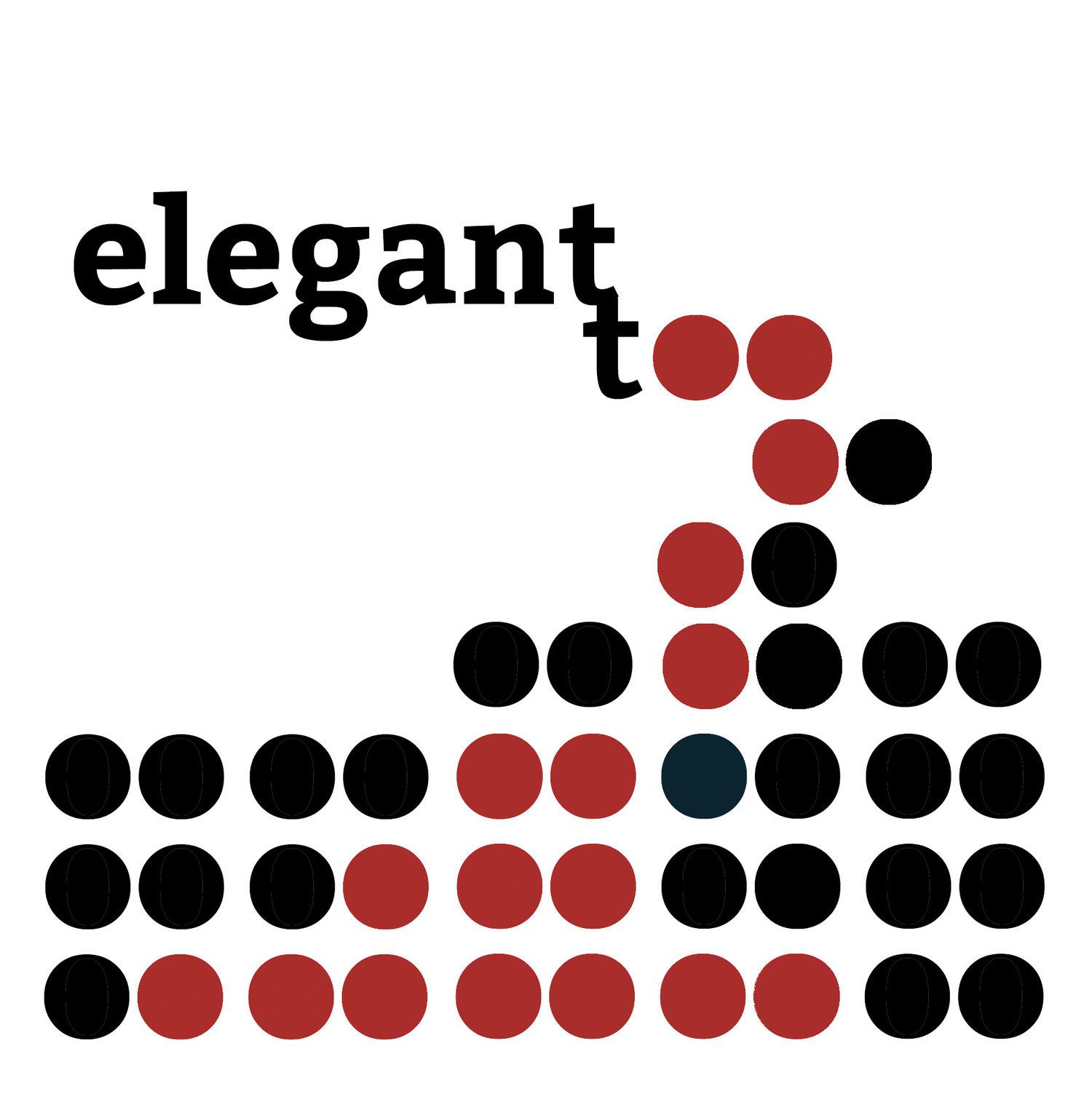 Elegant Too