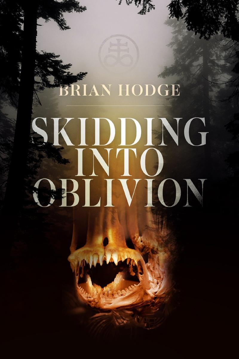skidding into oblivion_brian hodge.jpg