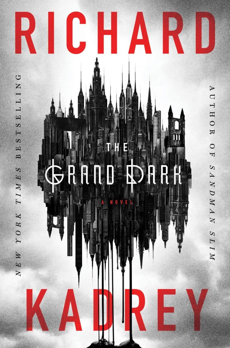 The Grand Dark_Richard Kadrey.jpg