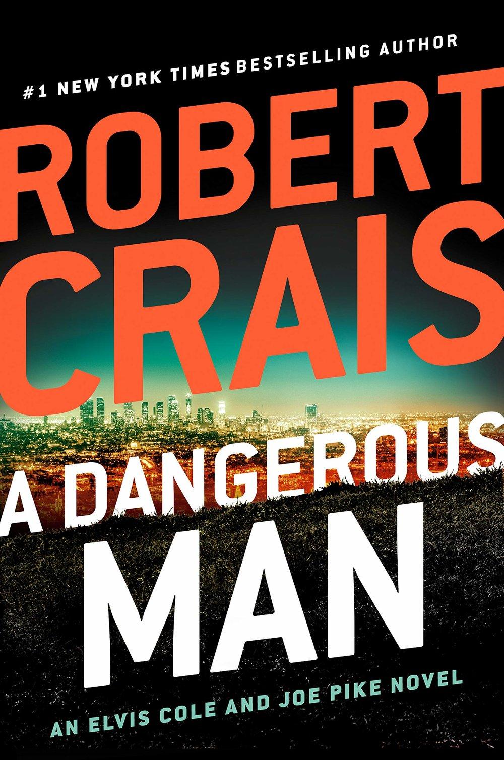 A Dangerous Man_Robert Crais.jpg