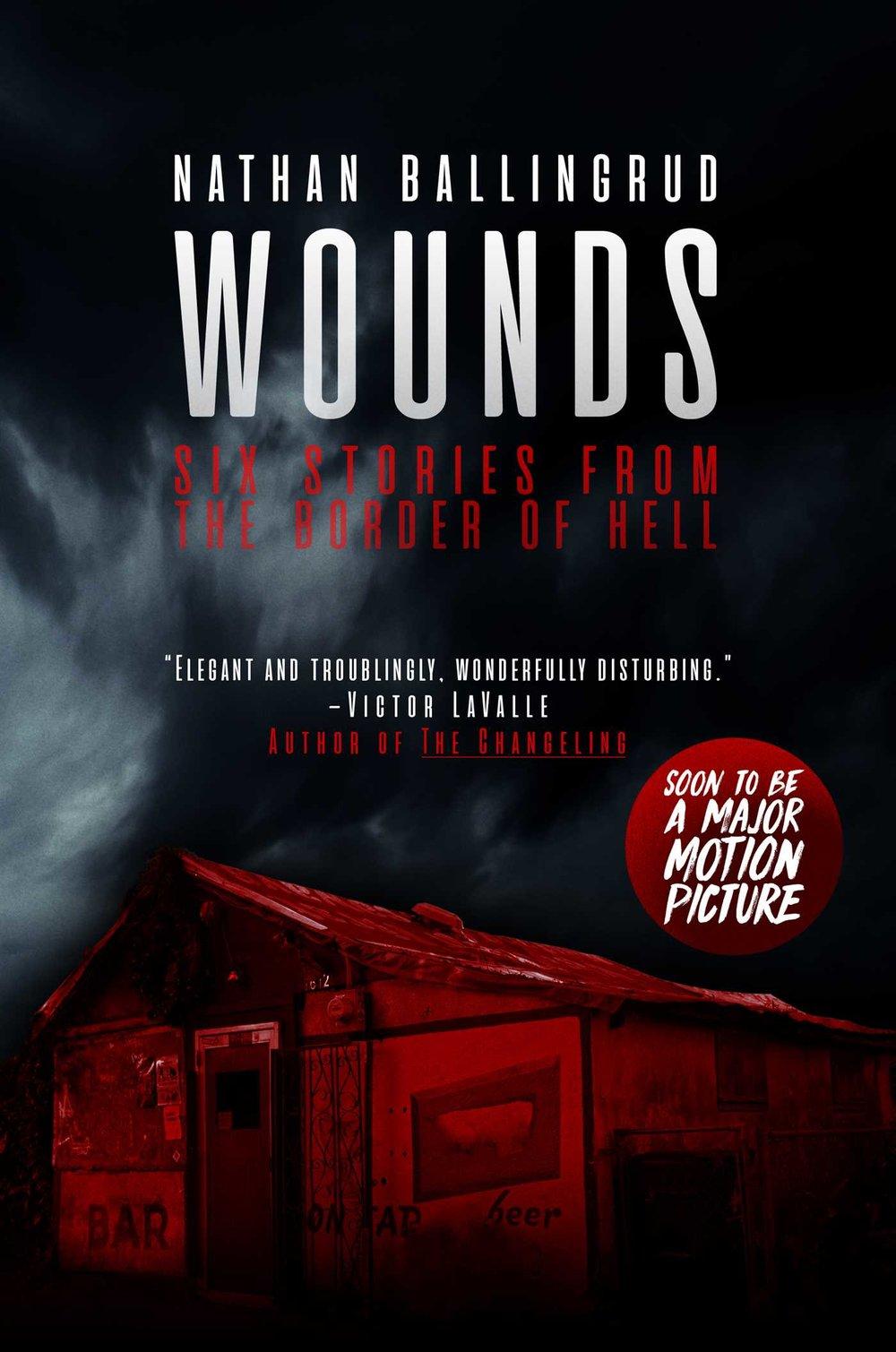 Wounds_Nathan Ballingrud.jpg