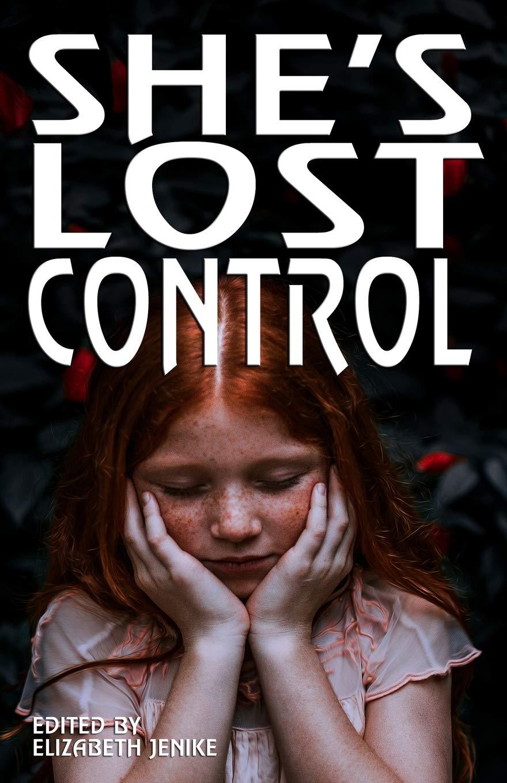 Shes Lost Control_Elizabeth Jenike.jpg