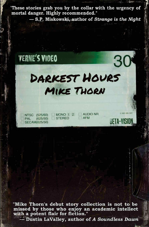The Darkest Hours_Mike Thorn.jpg