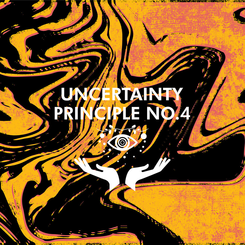 Uncertainty-Principle_4Social.jpg