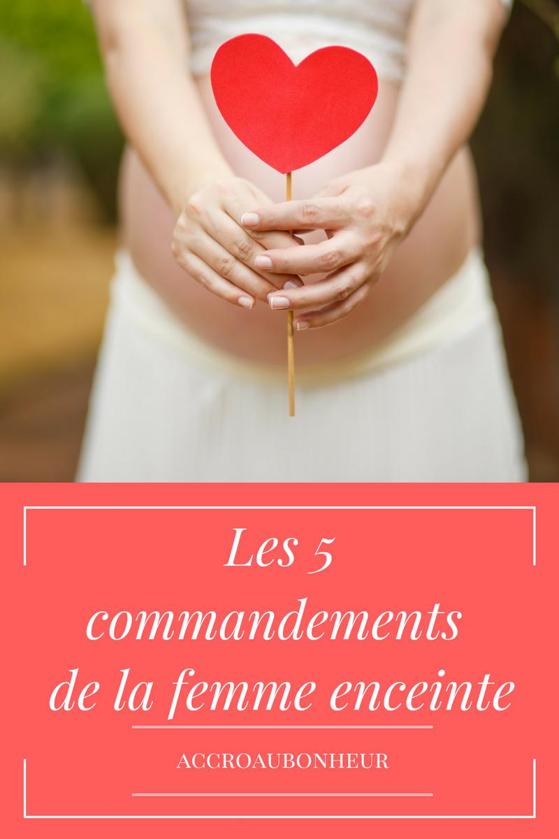 Les 5 commandements de la femme enceinte