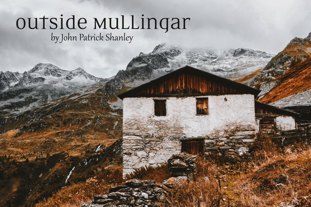 Outside Mullingar - by John Patrick ShanleyMarch 29, 2019 - April 14, 2019Tony Award nominee for Best Play. From the author of Doubt and Moonstruck comes a romantic comedy set in rural Ireland. Anthony and Rosemary are lovelorn farmers who haven't got a clue when it comes to love. These hopeless singletons will need to overcome a bitter land feud, familial rivalries and their own romantic fears to find happiness.