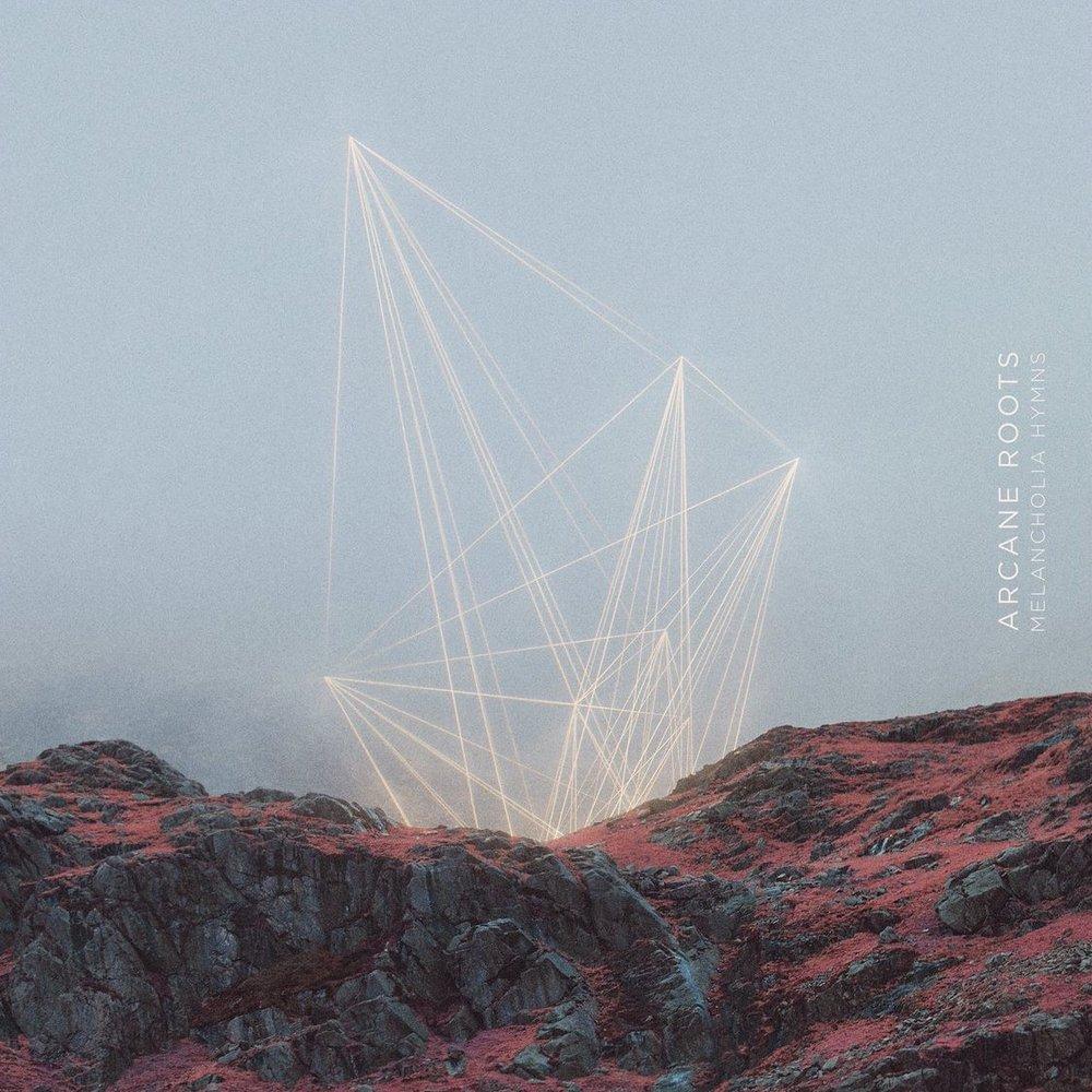 Arcane roots - melancholia hymns