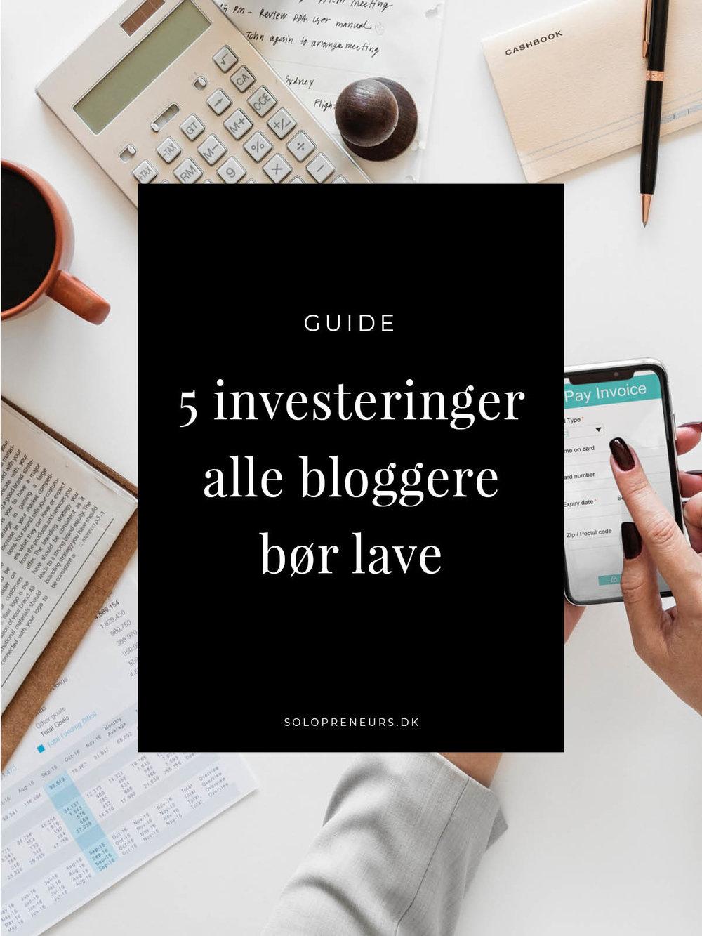 5 investeringer alle bloggere bør lave - blogging tips.jpg