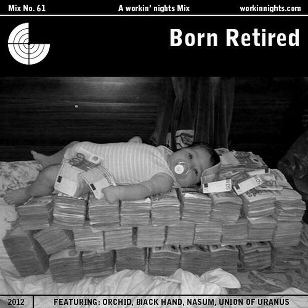 61: BORN RETIRED