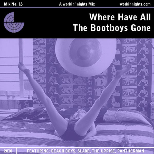 16: WHERE HAVE ALL THE BOOTBOYS GONE