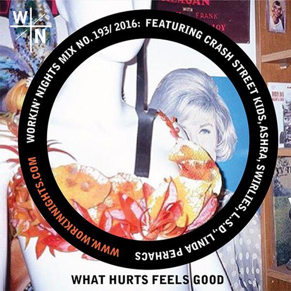 193: WHAT HURTS FEELS GOOD