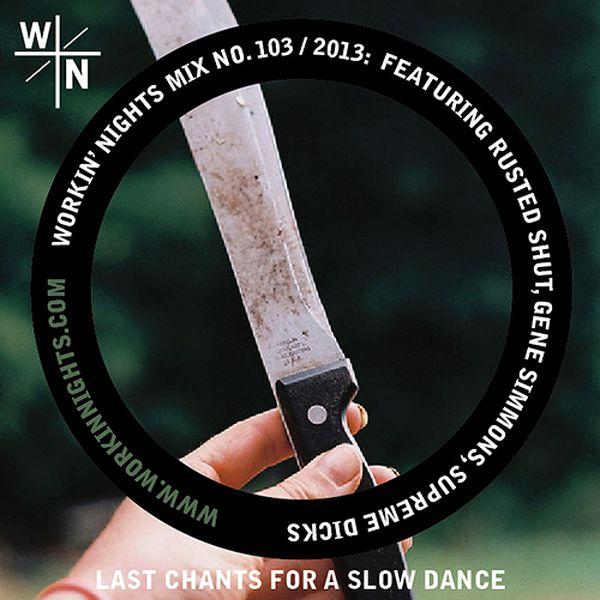 103: LAST CHANTS FOR A SLOW DANCE