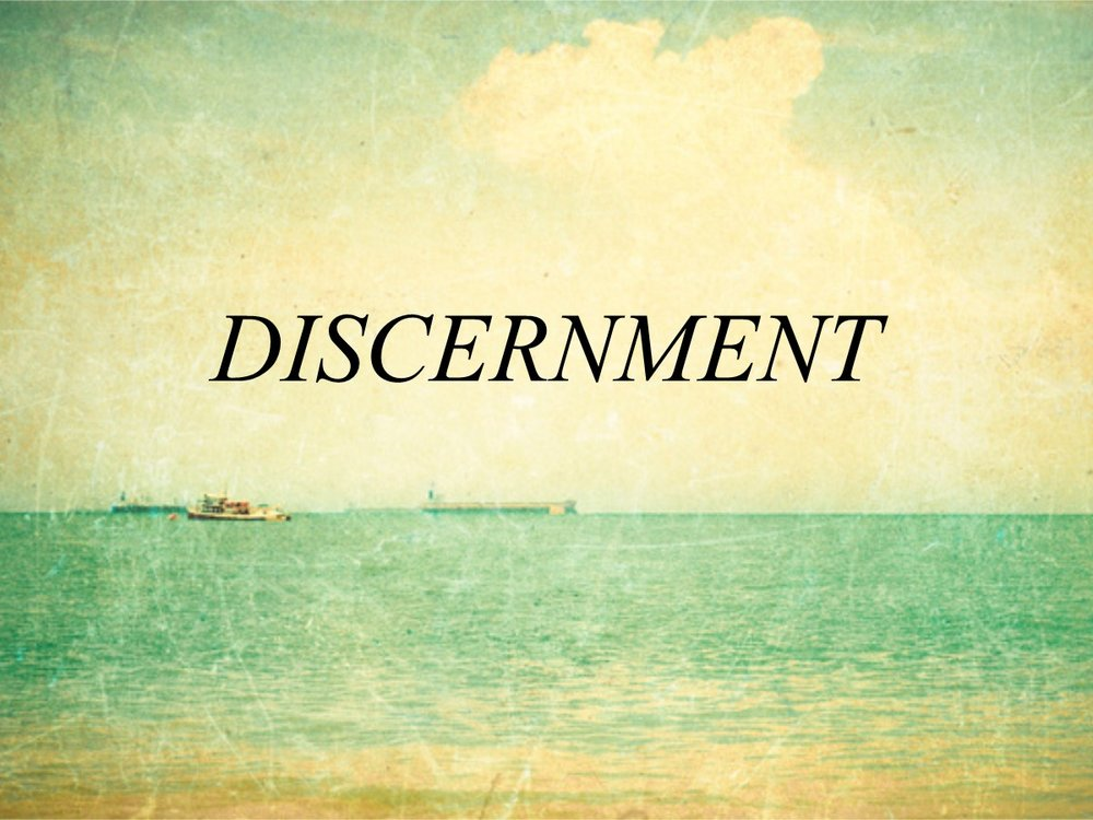 DISCERNMENT  - Image from Pastoral Ponderings