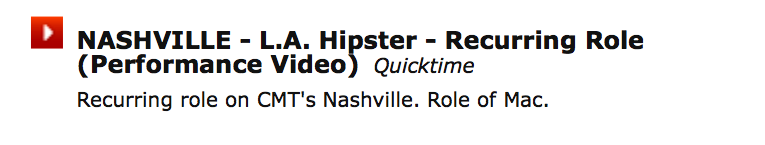 """Notice how this actor marketed his min-reel as L.A. Hipster and not the name of """"Mac"""". It gives him an acting identity."""