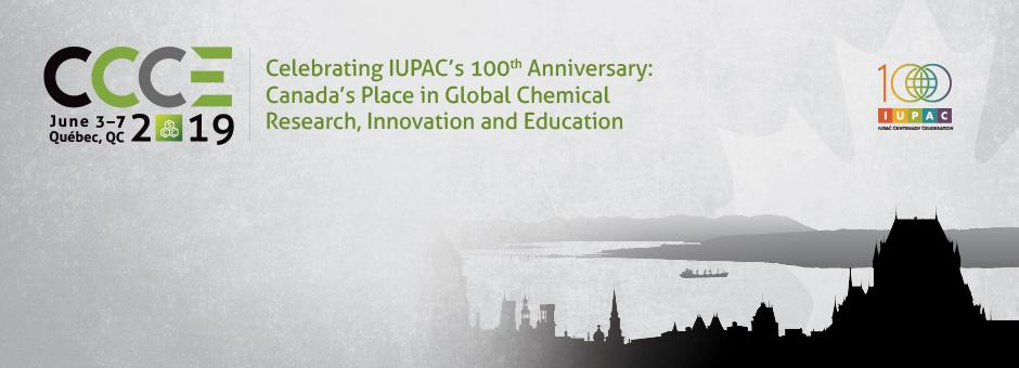 102nd Canadian Chemistry Conference and Exhibition    Quebec City, QC, Jun 5-9, 2019
