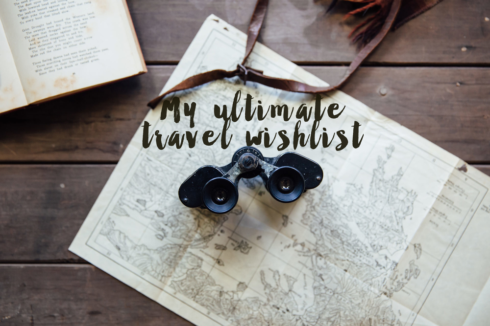 Ultimate Travel Wishlist.png