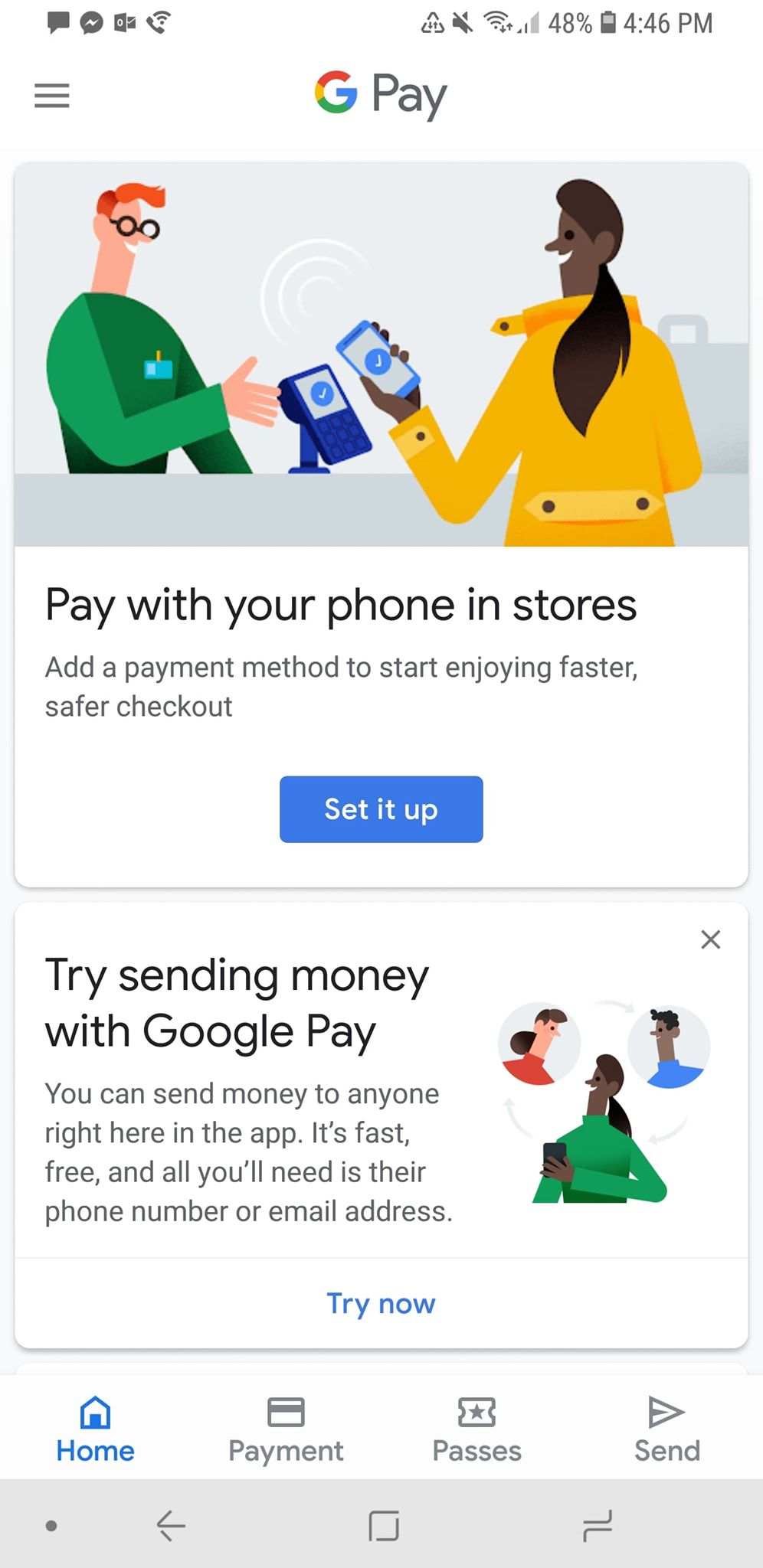 """Google Pay is similar to Apple Pay with minimal features but UI is more sophisticated with """"Passes"""" in a different page than """"Payment"""""""