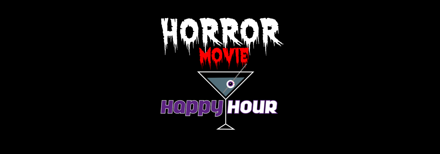horror movie happy hour