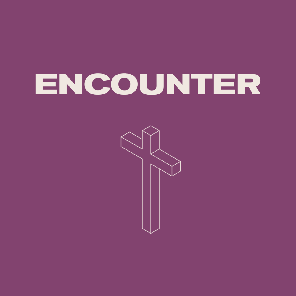 Encounter - Tuesday 16th AprilAn evening of extended contemporary sung worshipFind Out More