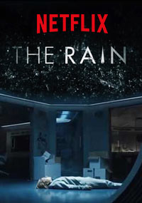 The Rain - A rain-carried virus that wipes out the majority of Scandinavia after spending 6 years in a bunker two survivors team up with the very few survivors left and head out on a dangerous quest throughout the abandoned land for the search of life.