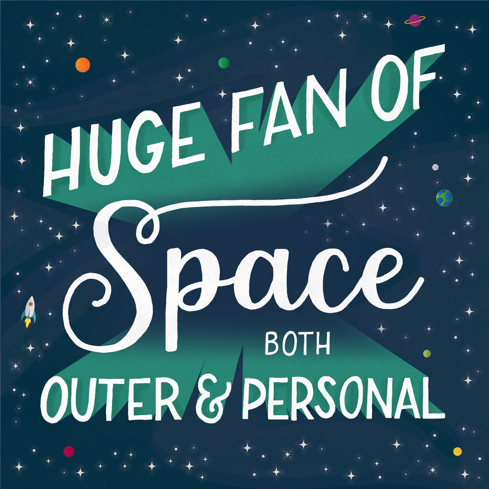 Huge fan of space, both outer and personal