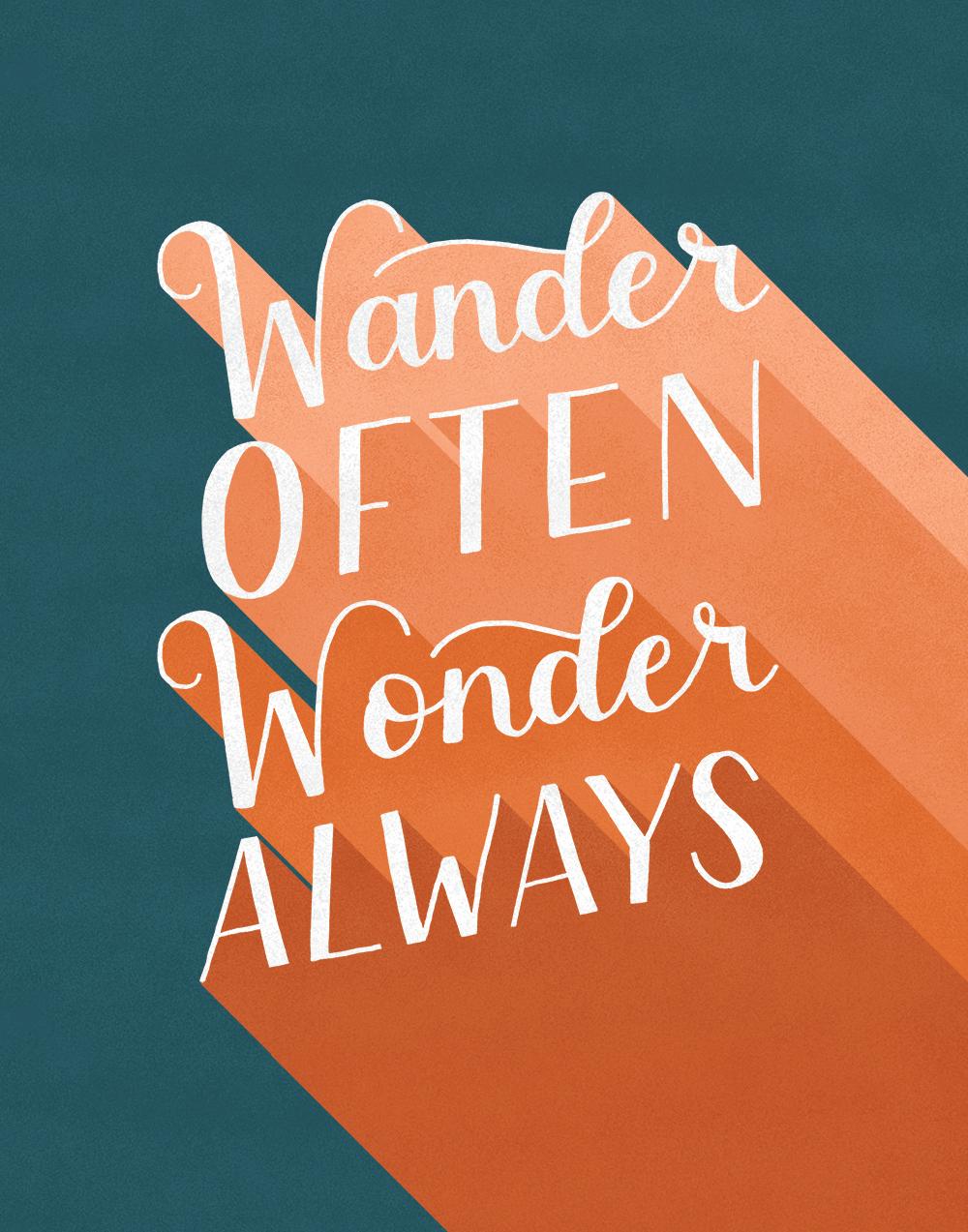 Wander Often, Wonder Always