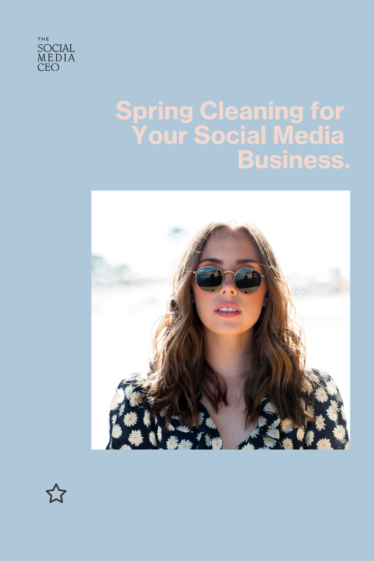 Spring Cleaning for Your Social Media Business