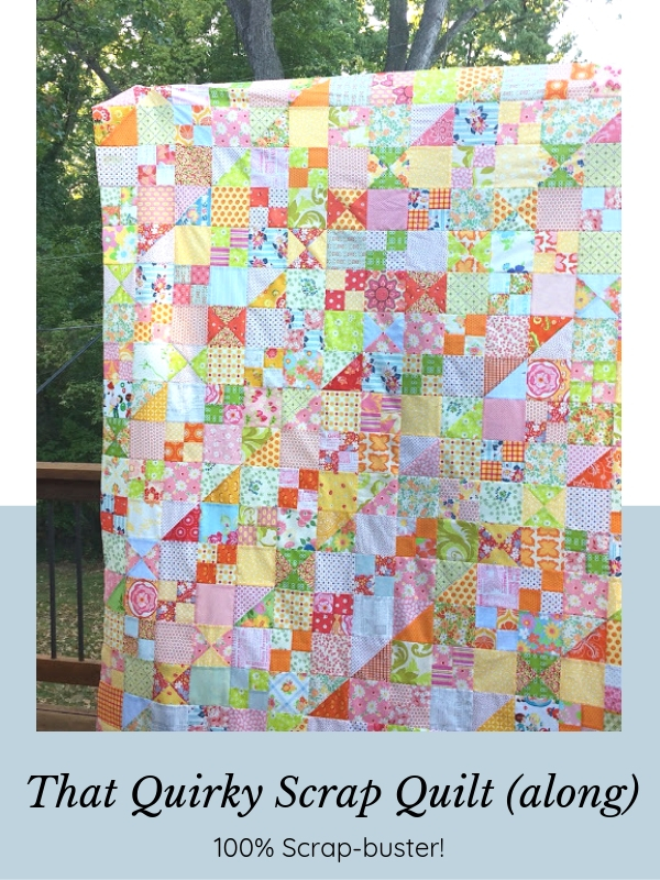 That Quirky Scrap Quilt (along)