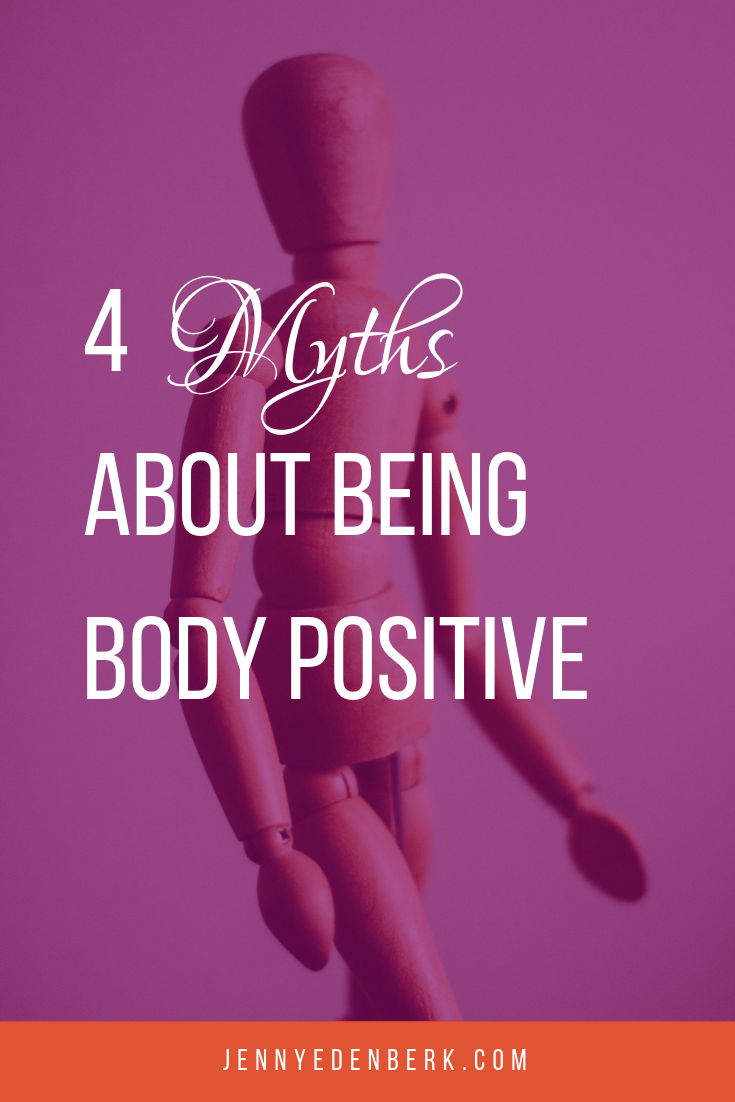 4 Myths about being Body Positive
