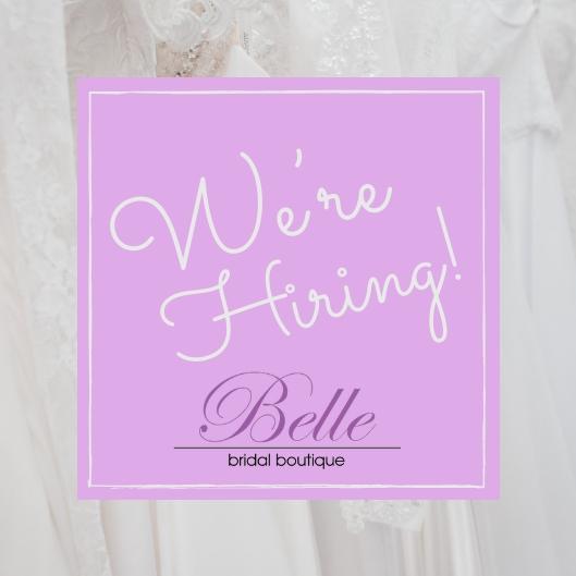 We're Hiring_BelleBridalBoutique.jpg