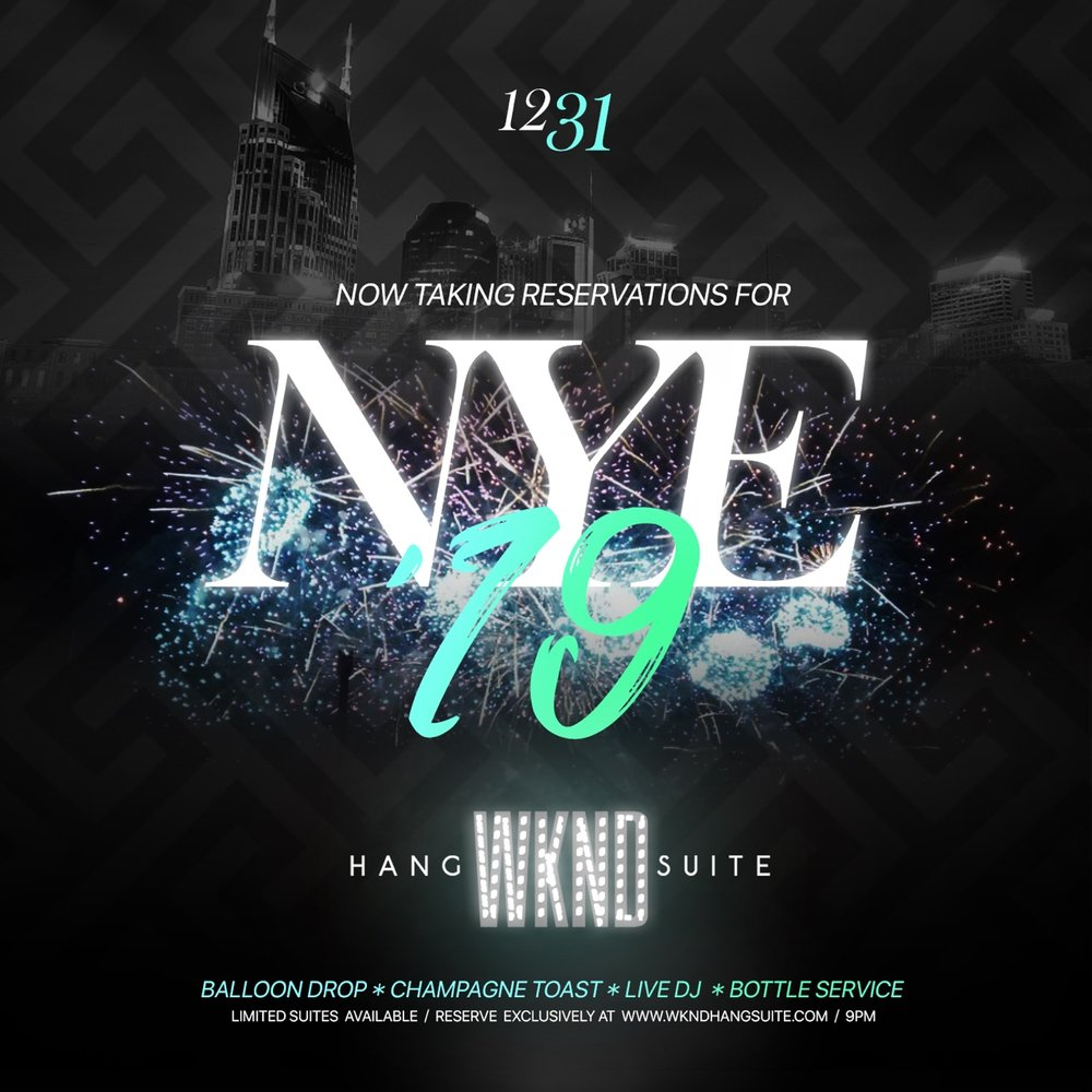 Now Taking Reservations for NYE '19 @ WKND Hang Suite  Balloon Drop * Champagne Toast * Live DJ * Bottle Service Limited Suites Available