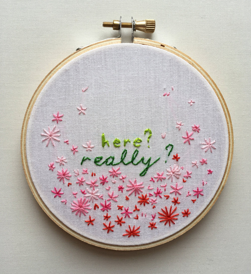 "Here? Really?  2017 4"" embroidery"