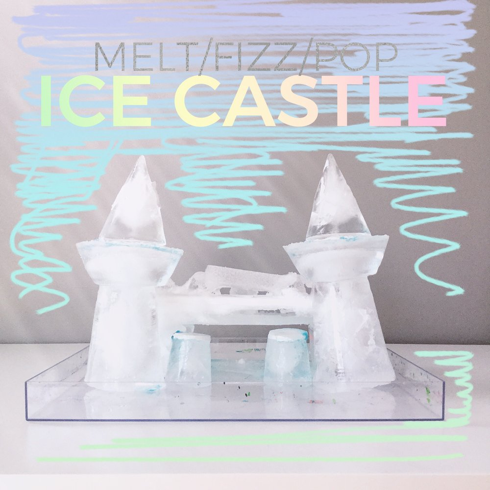 melt fizz pop ice castle with MAKEart Studios