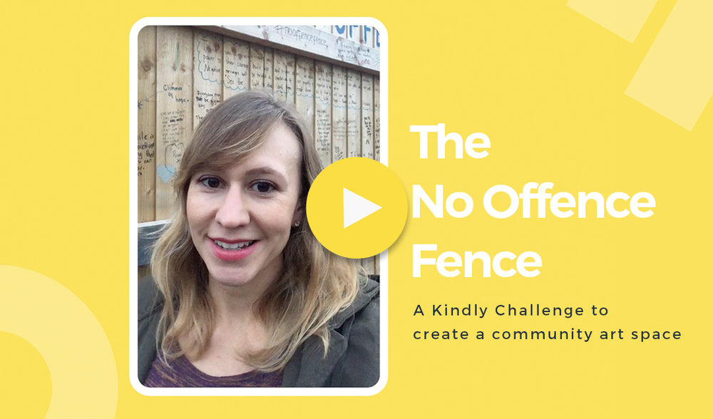 """The No Offence Fence - Created by: Maxine SimmsBrief: """"Create an uplifting & inclusive community art space.""""End date: This challenge has now ended."""