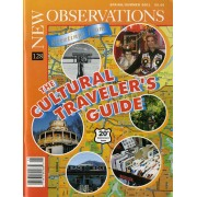 "The Cultural Traveller's Guide - This is the twentieth anniversary issue of New Observations. The theme of ""The Cultural Traveler's Guide"" offers a compilation of artists reflecting on their favorite places.Edited by Diane KarpContributors include Eve Andrée Laramee, Lucio Pozzi, Nancy Spero, Lucy Lippard, Gary Indiana, Carlos Andrade, Todd Ayoung, and Adrian Piper…Order here"