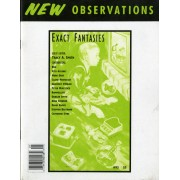 Exact Fantasies - Guest editor: Tracy A. SmithContributions by: Rise, Vito Acconci, Mark Dery, Claire Pentecost, Geoffery O'Brien, Peter Mortlock, Rammellzee, Duncan Smith, Arne Svenson, David Ebony, Stephen Bertrand, and Catherine Stine…Order here