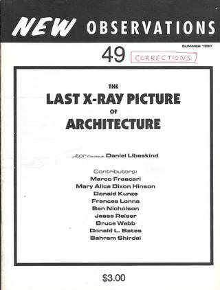 "The Last X-Ray Picture of Architecture - Guest Edited by: Architect Daniel LibeskindIf the theme isn't immediately clear, the contents are not especially transparent: articles include experimental texts on spatial relations, x-rays, history, and the future.Features: ""A Textual Corporeality"" by Marco Frascari, ""Strategies for Soldier Boys (This is Not a Manifesto"") by Mary Alice Dixon Hinson, ""Apotrope ('To Turn Away')"" by Donald Kunze, ""Briefly Noted"" by Donald Kunze, ""Yet-to-Be-World"" by Daniel LIbeskind, ""Three Love Letters From Abroad"" by Frances Lonna, ""Crticial Dimensions: Slide Rules for the Body"" by Ben Nicholson, ""Notes Towards a Personage in the Globe Theater"" by Resse Reiser, ""Four Simulated Texts: The Mirror Versus the X-Ray Machine"" by Bruce Webb, ""Architecture is Wax"" by Donald L. Bates, and ""Techne of Chaos"" by Bahram Shirdel….Order here"