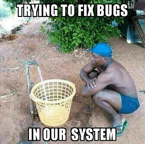 trying-to-fix-bugs-in-our-system-trying-to-fix-22483050.jpg