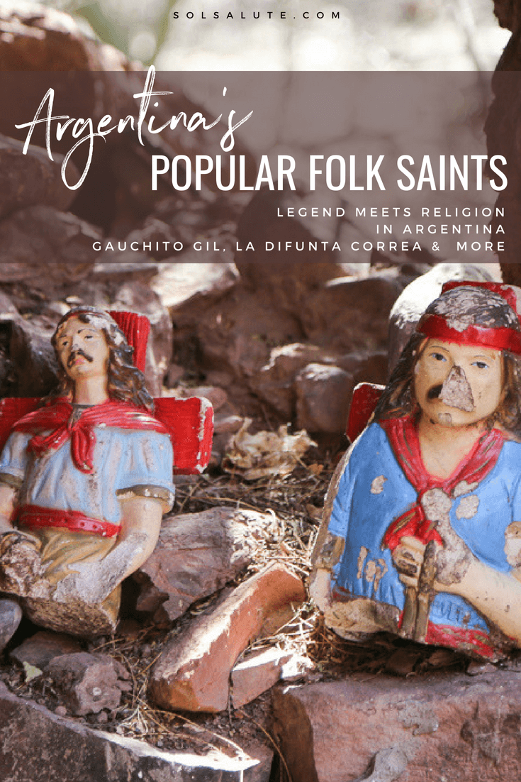 People's saints of Argentina Gauchito Gil & More