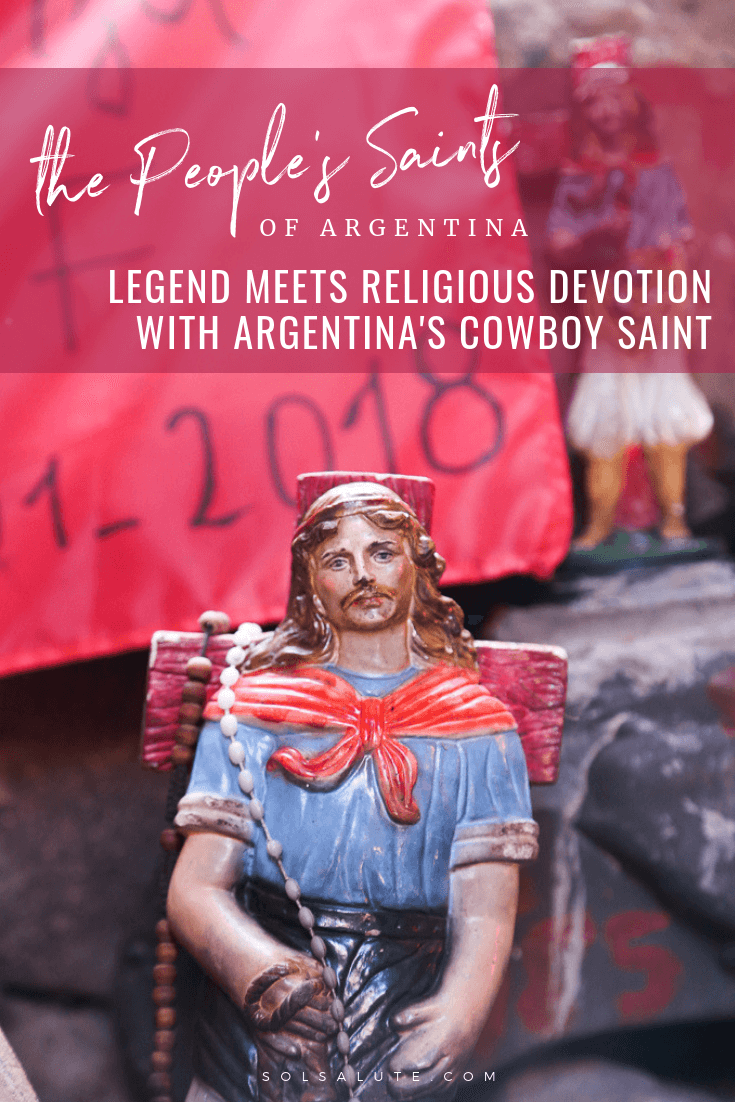 Gauchito Gil & The People's Saints of Argentina