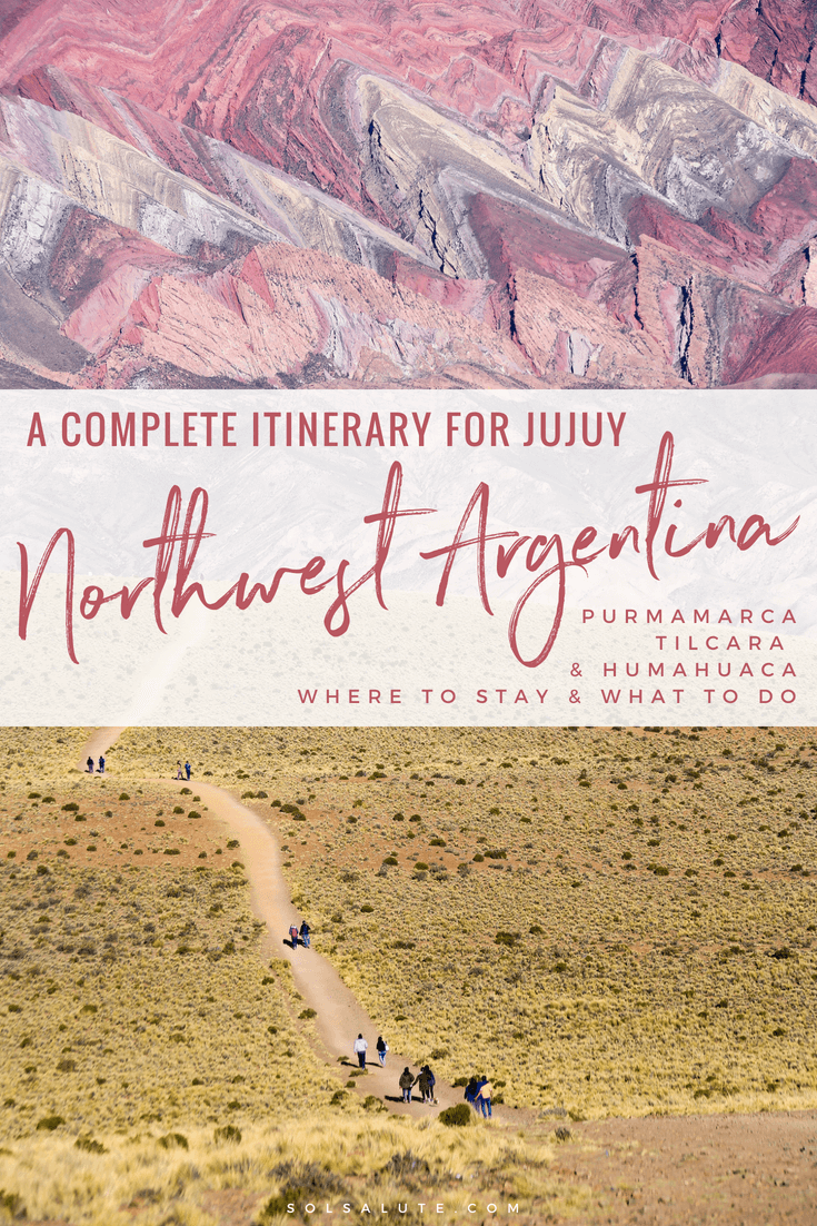 Things to do in Jujuy Argentina | 3 days in Jujuy Itinerary | What to do in Jujuy | Where to stay in Jujuy, Purmamarca, Tilcara and Humahuaca #Argentina