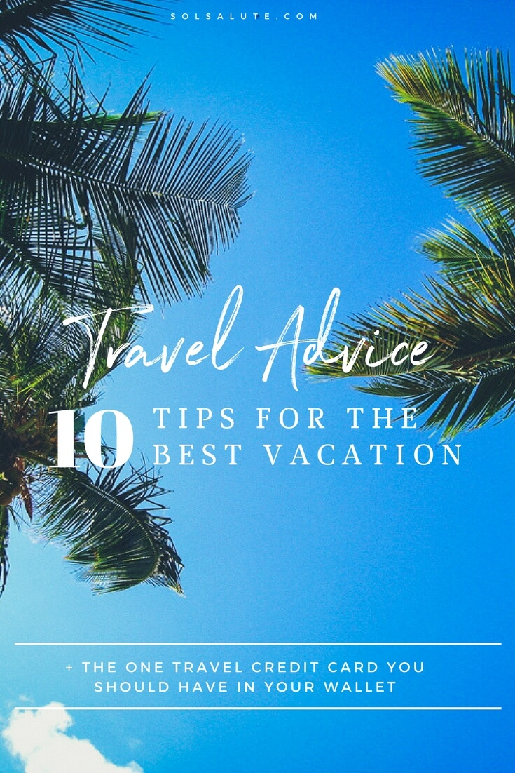 10 Tips & Advice for a smoother vacation #traveltips #travelblog #travelmore