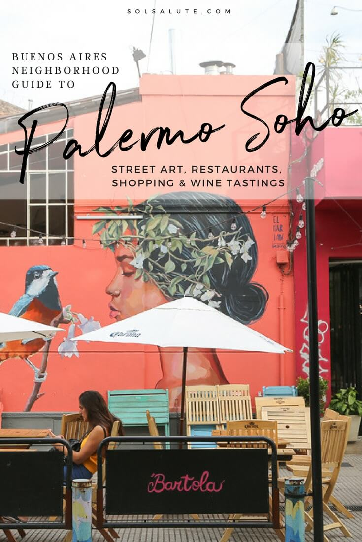 Buenos Aires neighborhood guide to Palermo Soho #buenosaires #argentina #palermo
