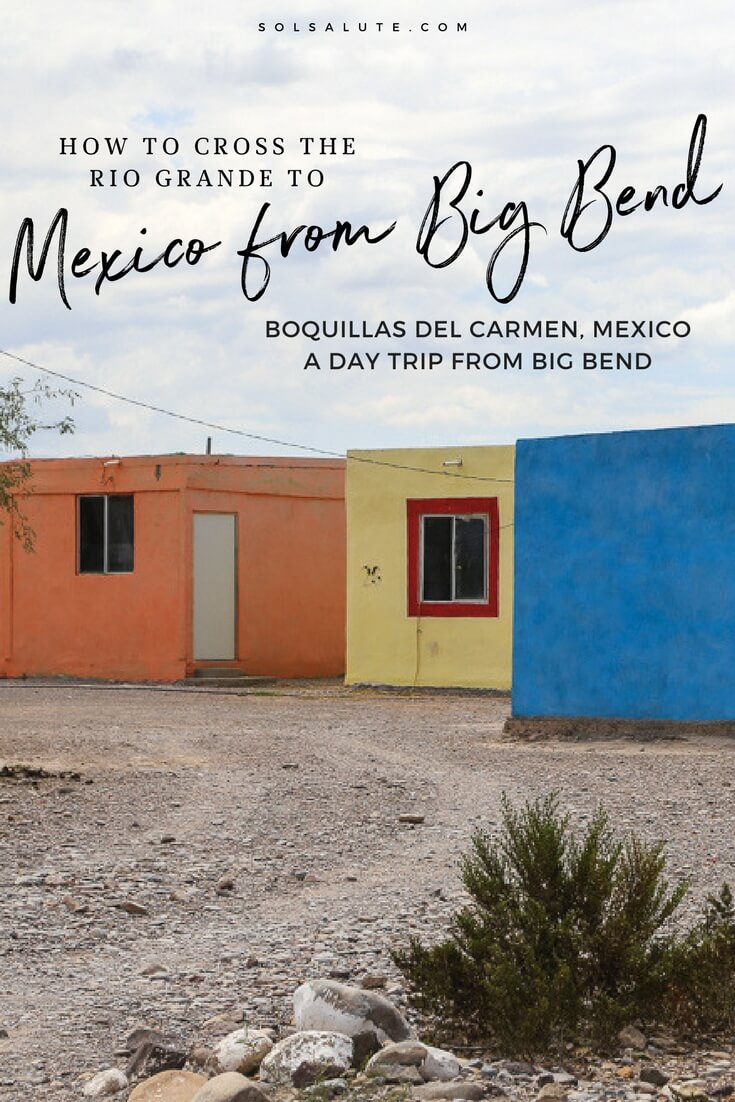 How to visit Boquillas del Carmen from Big Bend National Park, a day trip in Boquillas del Carmen #Texas #Mexico #Boquillasdelcarmen #BigBendNationalPark