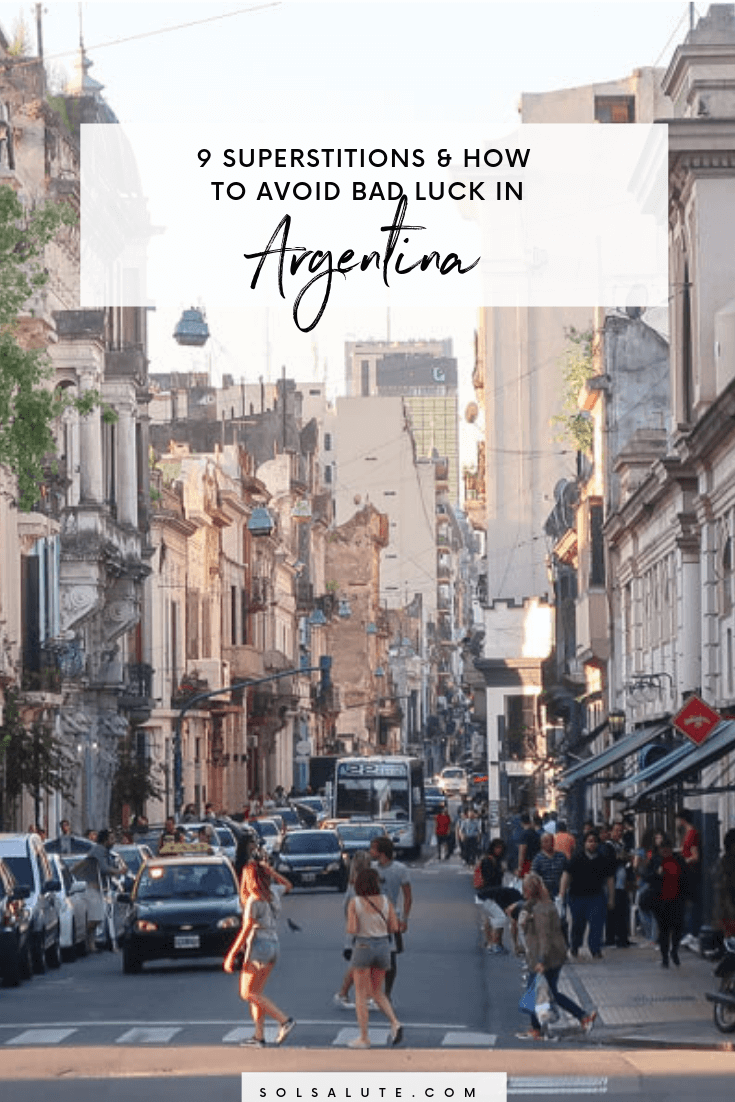 9 superstitions in Argentina and how to avoid bad luck in Buenos Aires from werewolves to cursed presidents. #Superstitions #Argentina #BuenosAires