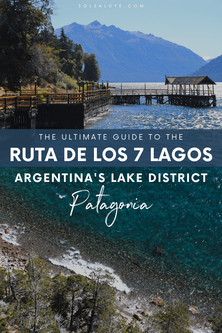 A complete guide to the Ruta de los 7 Lagos in Argentina Patagonia, Argentina road trip guide to the seven lakes route in Bariloche, Villa la Angostura and San Martin de los Andes #Argentina