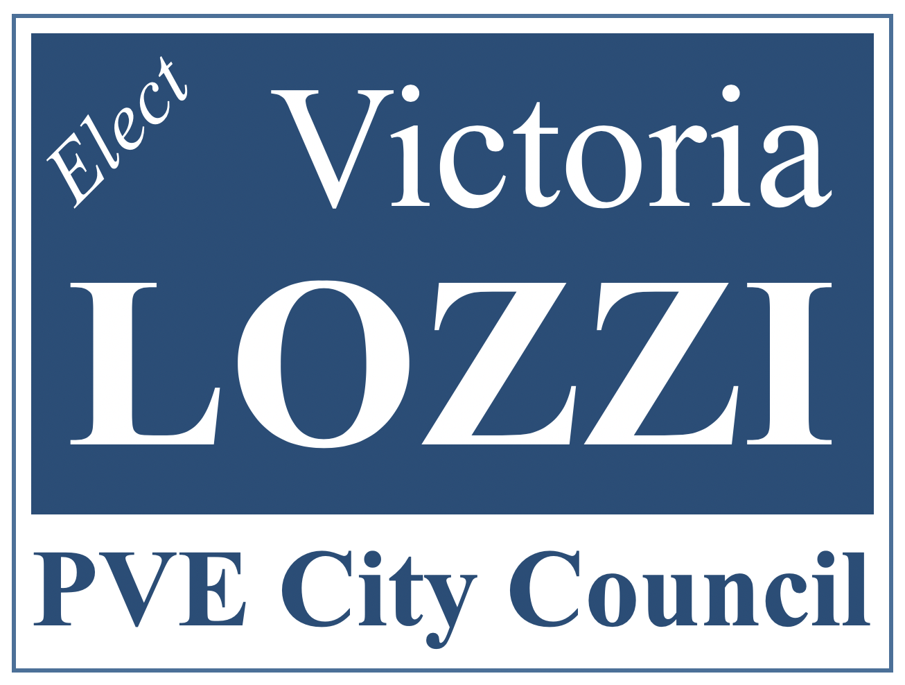 Victoria Lozzi for PVE City Council