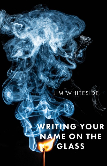 thumbnail_Writing Your Name on the Glass - Cover front.jpg