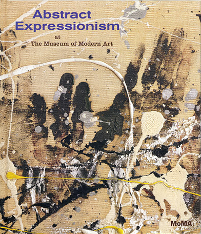 BookCover_MoMA_Abstract_Expressionism_at_the_Museum_of_Modern_Art1.jpg